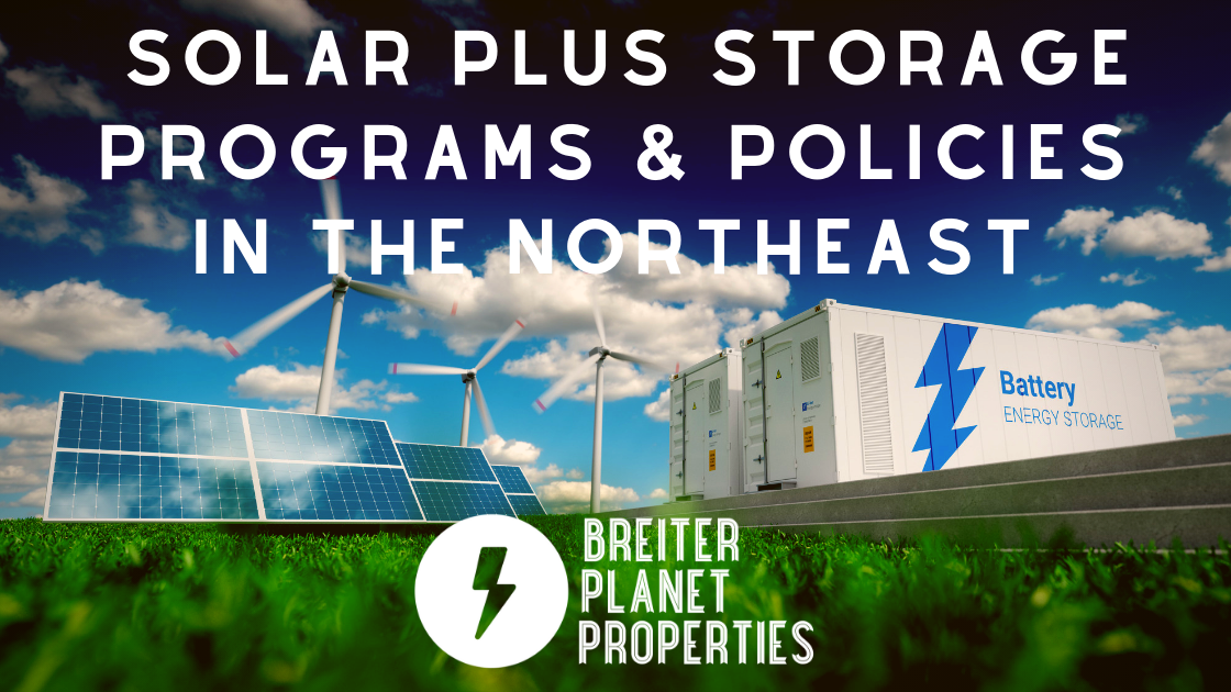 Solar Plus Storage Programs and Policies for Northeastern States Blog Banner